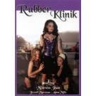 Rubber Klinik -DVD